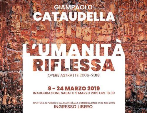 L'umanità riflessa, personale di Giampaolo Cataudella